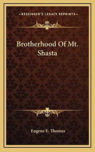 9781163398975: Brotherhood Of Mt. Shasta