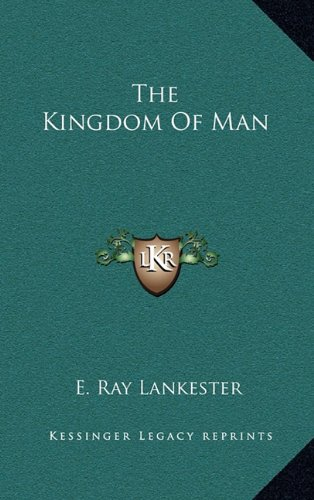 9781163399590: The Kingdom of Man