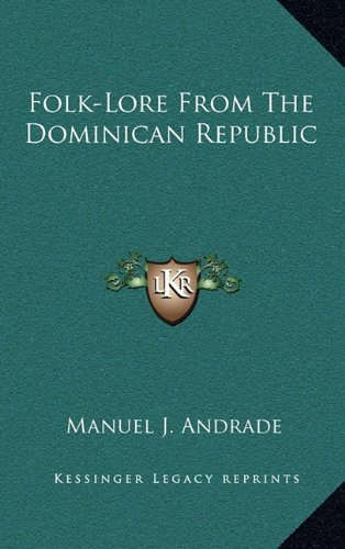 9781163400883: Folk-Lore From The Dominican Republic