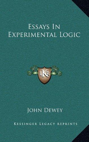9781163402276: Essays In Experimental Logic