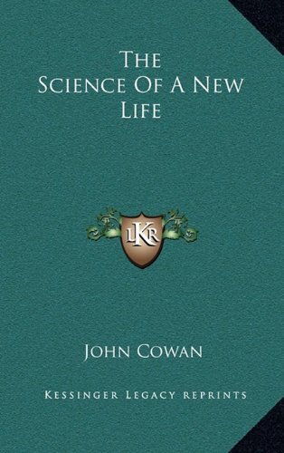 9781163403747: The Science Of A New Life