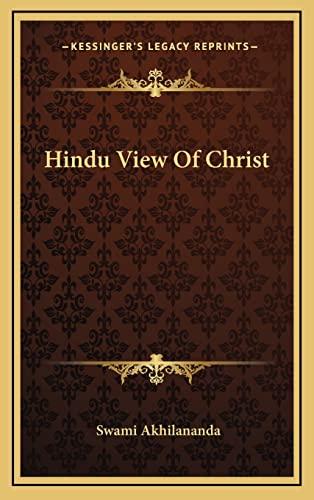 9781163404805: Hindu View Of Christ