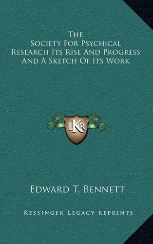 9781163405529: The Society For Psychical Research Its Rise And Progress And A Sketch Of Its Work