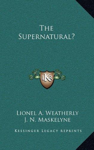 9781163406472: The Supernatural?