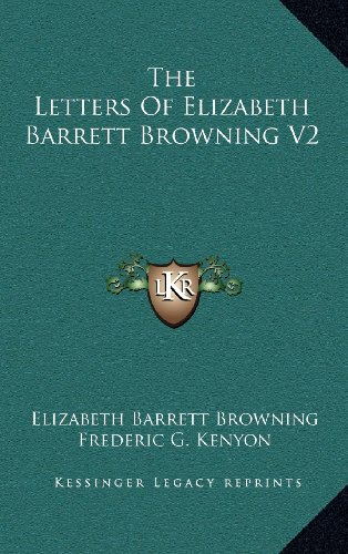 The Letters Of Elizabeth Barrett Browning V2 (1163409936) by Elizabeth Barrett Browning