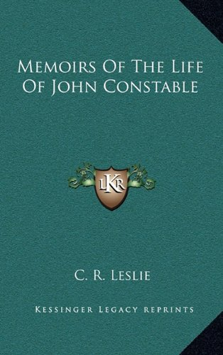 9781163412381: Memoirs Of The Life Of John Constable