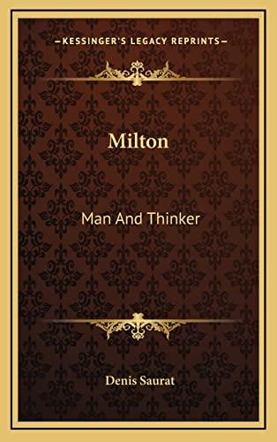 9781163413326: Milton: Man And Thinker