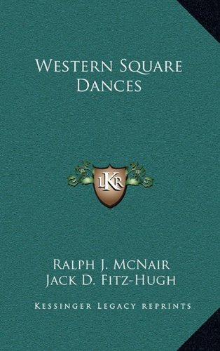 9781163413470: Western Square Dances