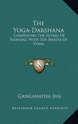 9781163414101: The Yoga-Darshana: Comprising the Sutras of Patanjali with the Bhasya of Vyasa