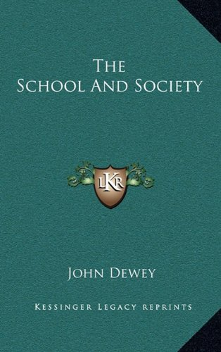9781163414743: The School and Society