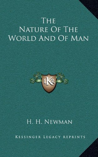 9781163416082: The Nature Of The World And Of Man