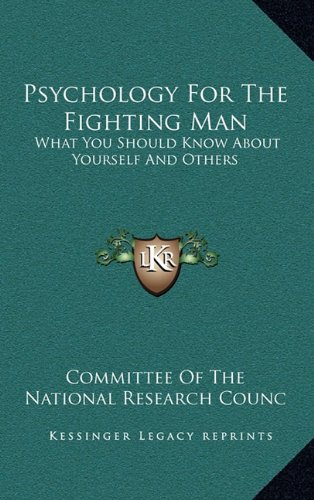 9781163421185: Psychology for the Fighting Man: What You Should Know about Yourself and Others