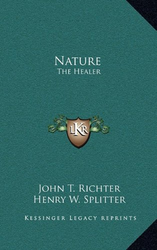 9781163421246: Nature: The Healer