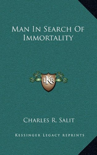 9781163422021: Man In Search Of Immortality