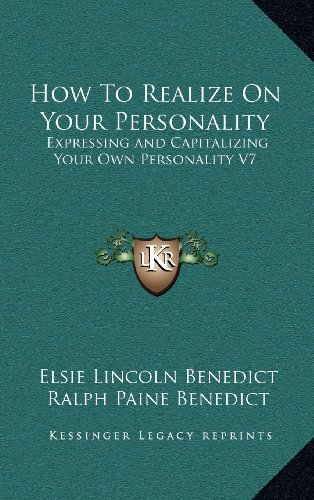 9781163422717: How To Realize On Your Personality: Expressing and Capitalizing Your Own Personality V7