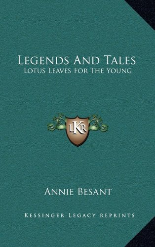 9781163423233: Legends And Tales: Lotus Leaves For The Young