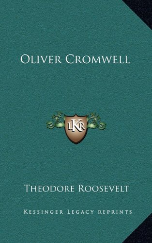 9781163423523: Oliver Cromwell