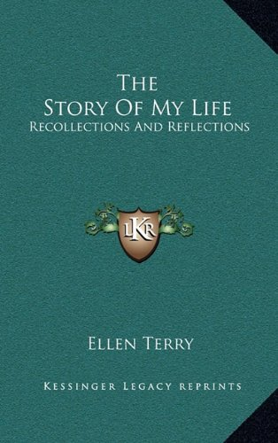 9781163424186: The Story Of My Life: Recollections And Reflections