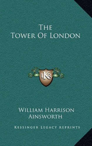 9781163425077: The Tower Of London