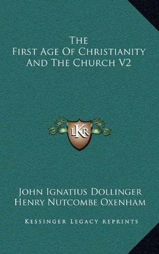 9781163426388: The First Age Of Christianity And The Church V2