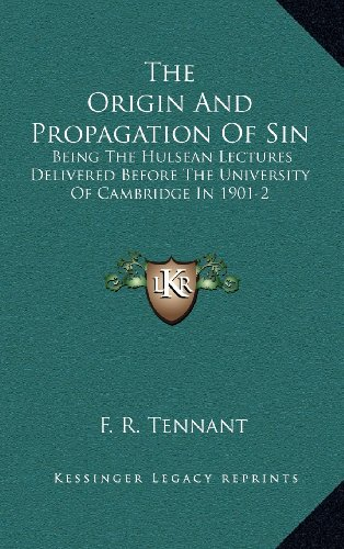 9781163426630: The Origin And Propagation Of Sin: Being The Hulsean Lectures Delivered Before The University Of Cambridge In 1901-2