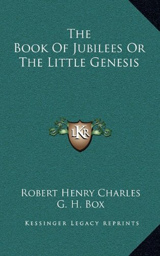 9781163428139: The Book of Jubilees or the Little Genesis