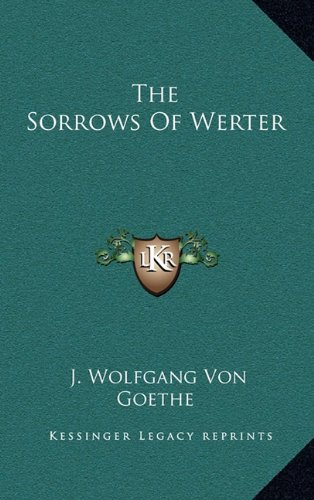 9781163428306: The Sorrows Of Werter