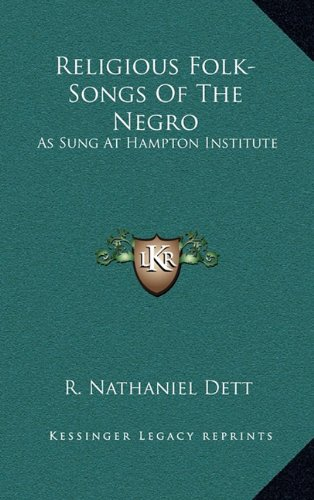 9781163432099: Religious Folk-Songs Of The Negro: As Sung At Hampton Institute
