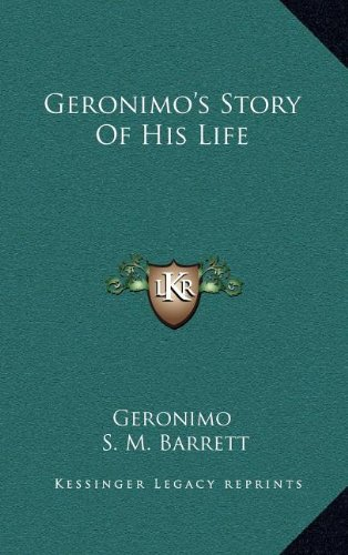 9781163433805: Geronimo's Story Of His Life