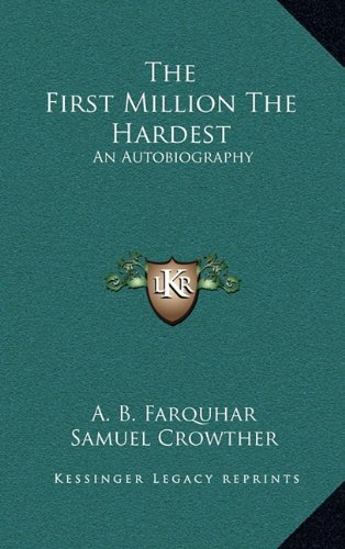 9781163434413: The First Million The Hardest: An Autobiography