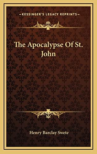 9781163439203: The Apocalypse Of St. John