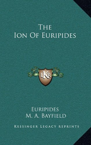 9781163439500: The Ion Of Euripides