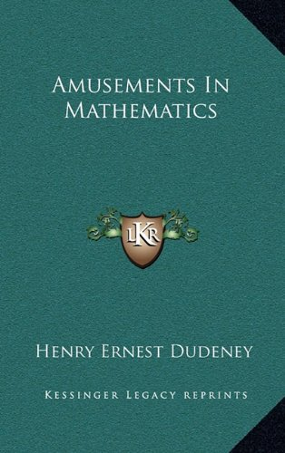 9781163440025: Amusements In Mathematics