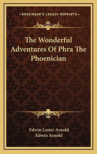 9781163440100: The Wonderful Adventures Of Phra The Phoenician
