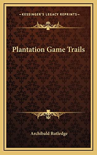 9781163442616: Plantation Game Trails