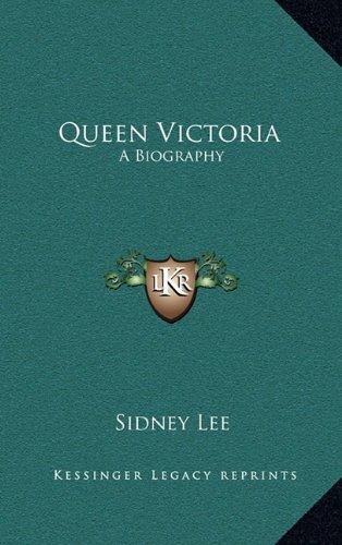 9781163443071: Queen Victoria: A Biography