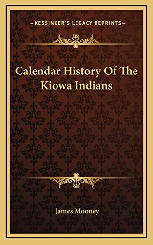 9781163443125: Calendar History Of The Kiowa Indians