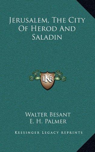 9781163445068: Jerusalem, The City Of Herod And Saladin