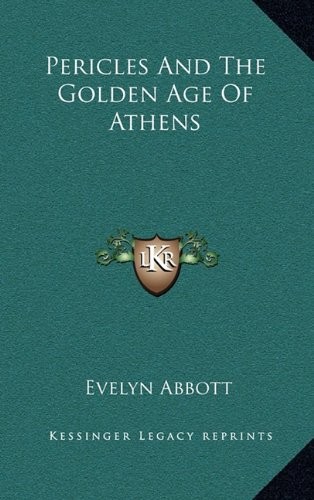 9781163446218: Pericles And The Golden Age Of Athens