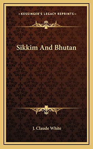 9781163446430: Sikkim And Bhutan