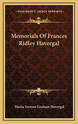 9781163447420: Memorials Of Frances Ridley Havergal