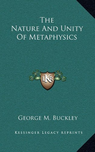 9781163451618: The Nature And Unity Of Metaphysics