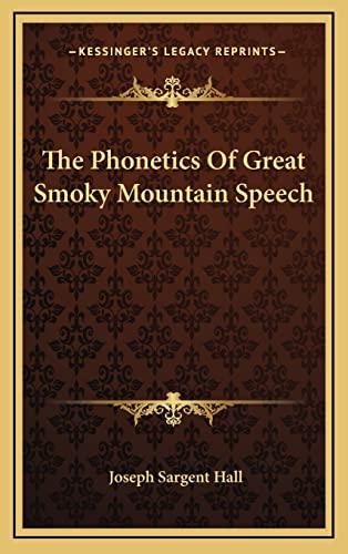 9781163453438: The Phonetics Of Great Smoky Mountain Speech