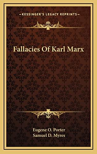 9781163453896: Fallacies Of Karl Marx