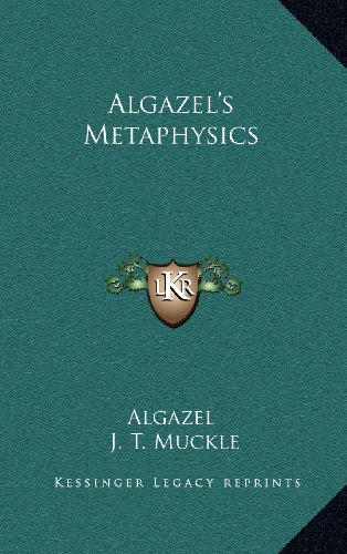 9781163454138: Algazel's Metaphysics
