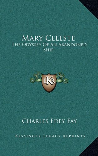 9781163454282: Mary Celeste: The Odyssey Of An Abandoned Ship