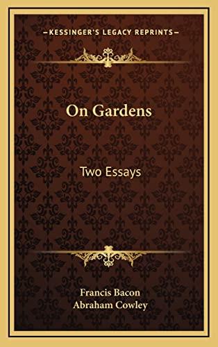 9781163454718: On Gardens: Two Essays