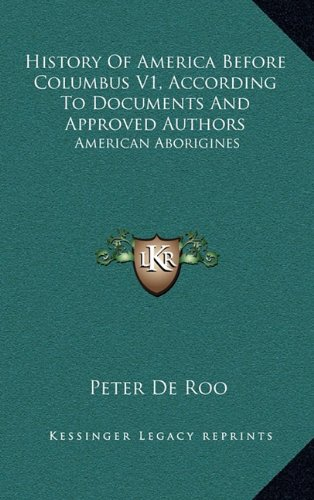 9781163456583: History Of America Before Columbus V1, According To Documents And Approved Authors: American Aborigines