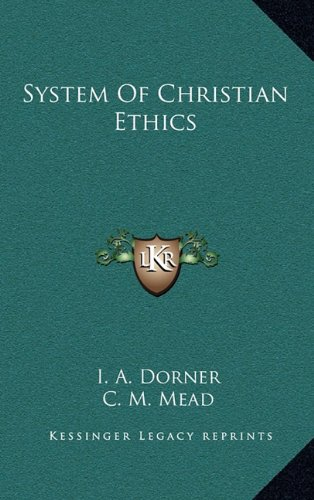 9781163457740: System Of Christian Ethics
