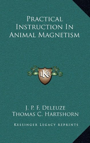 9781163469170: Practical Instruction In Animal Magnetism